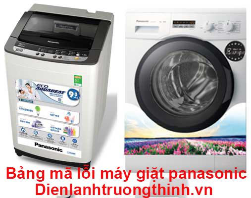 Bảng mã lỗi máy giặt panasonic và cách tự khắc phục